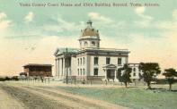 Yuma, Built 1909, Arch- R. B. Young, Contr- John Wadin and Charles Olcester